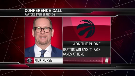 Nick Nurse Conference Call - May 22, 2019