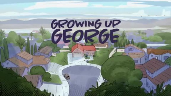 Growing Up George