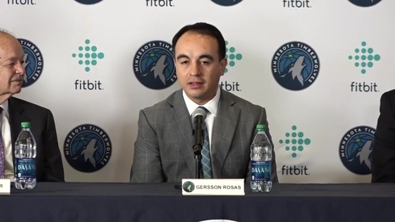 Timberwolves Introduce Gersson Rosas As President Of Basketball Operations